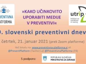 Kako učinkovito uporabiti medije v preventivi (spletni dogodek)  21. januar 2021 ob 9:00